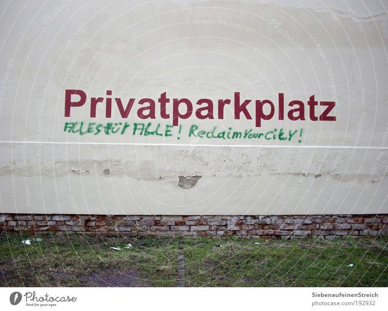 Gekommen um zu bleiben... grün Haus Wand Graffiti Gebäude Mauer Kunst Fassade Schilder & Markierungen Beton Verkehr Schriftzeichen schreiben Verkehrswege