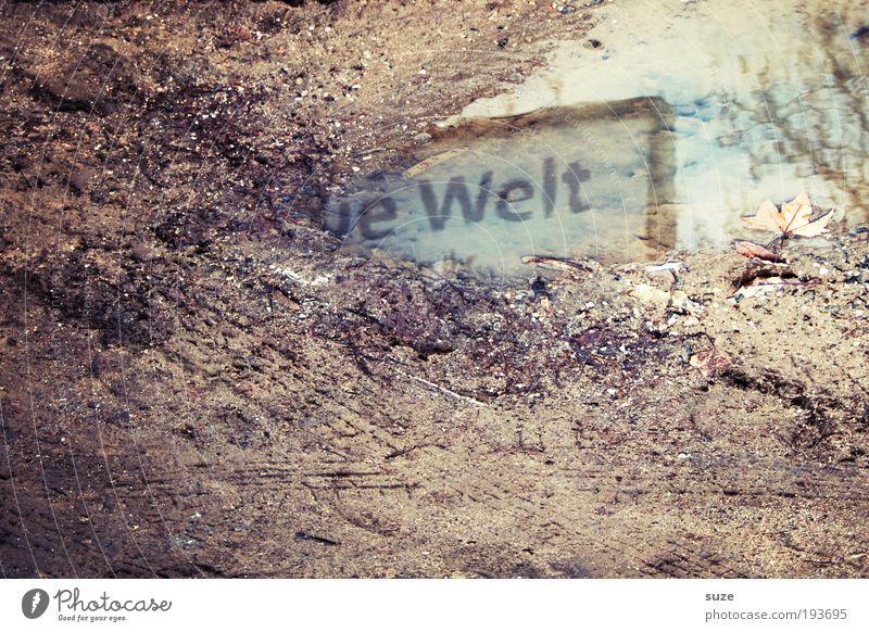Weltbild Wasser Umwelt Wand Herbst außergewöhnlich Erde dreckig Schilder & Markierungen Schriftzeichen Zukunft Boden Baustelle neu Spuren Typographie