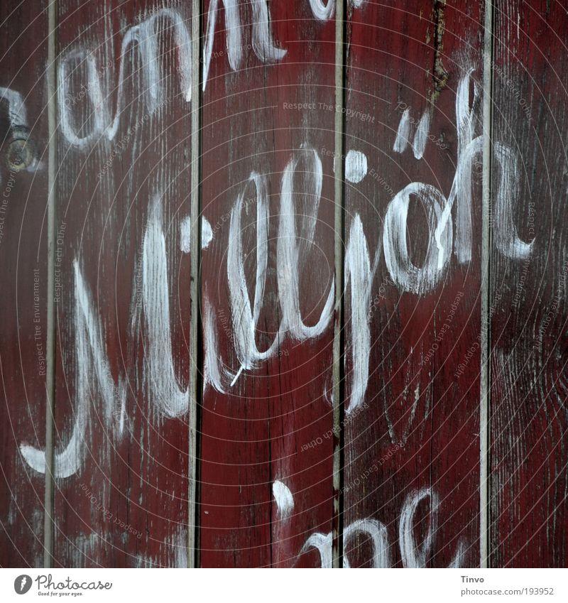 Zille rot Kunst Armut Schriftzeichen Kommunizieren Kultur Wort Stadtteil Künstler Maler Strukturen & Formen Plattenbau Holzwand Sprache Dialekt