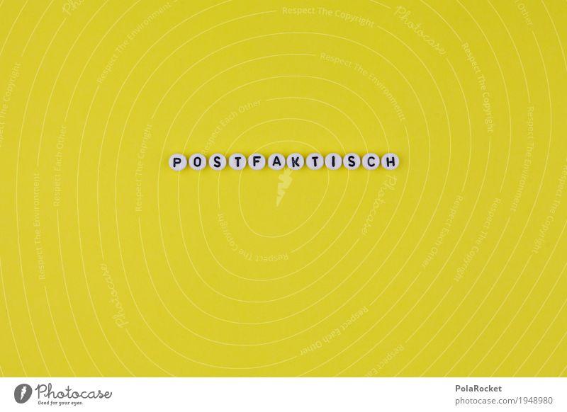 #A# postfaktisch II Kunst Kunstwerk ästhetisch Design Kreativität gestalten gebastelt gelb knallig Buchstaben Farbfoto mehrfarbig Innenaufnahme Studioaufnahme