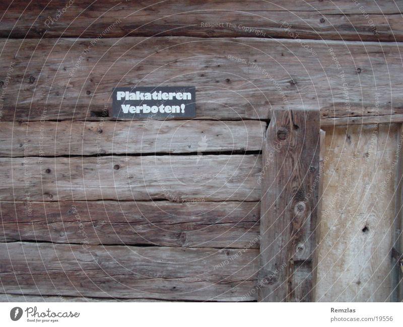 Plakatieren verboten! Haus Holz Schilder & Markierungen Dinge Plakat
