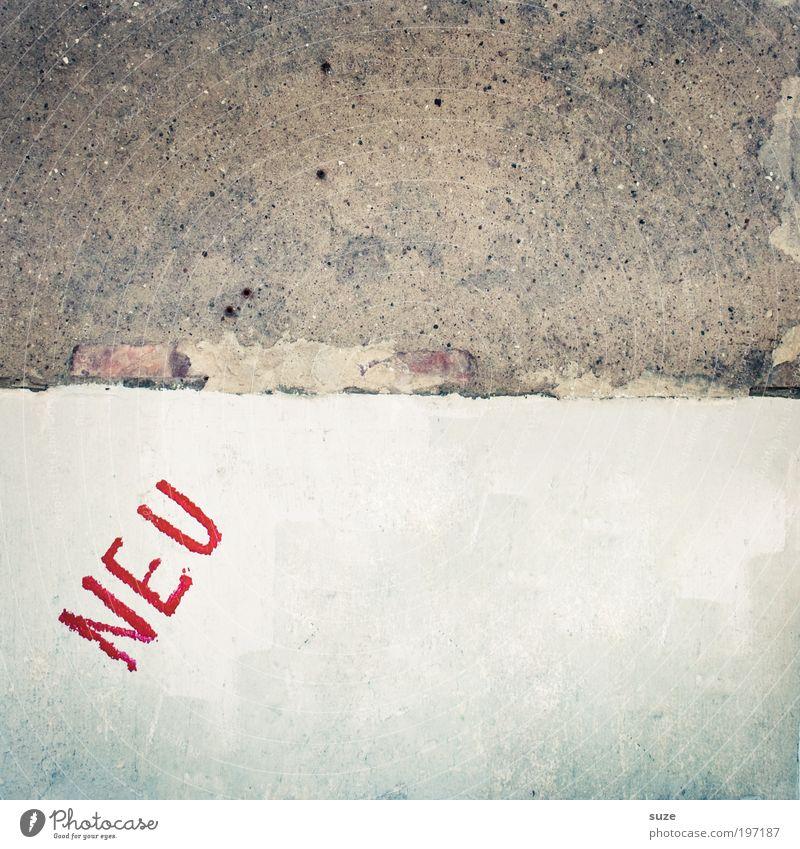Neu! Stil Design Haus Hausbau Renovieren Umzug (Wohnungswechsel) Kunst Kunstwerk Mauer Wand Fassade Beton Zeichen Schriftzeichen alt authentisch dreckig kaputt