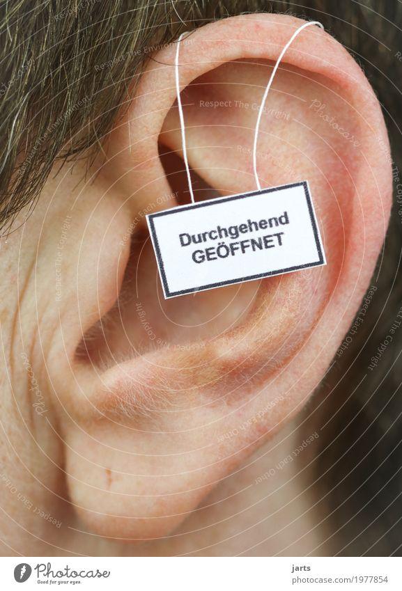 durchgehend geöffnet Mensch Ohr 1 Hinweisschild Warnschild hören sprechen Kommunizieren Leben offen Farbfoto Studioaufnahme Nahaufnahme Detailaufnahme