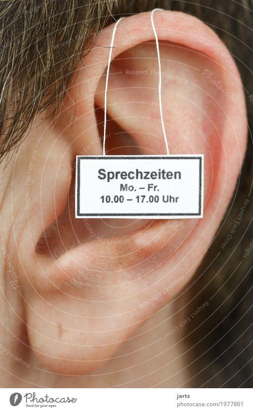 sprechzeiten Mensch Leben sprechen feminin Zeit offen Hinweisschild Hilfsbereitschaft Ohr hören Warnschild