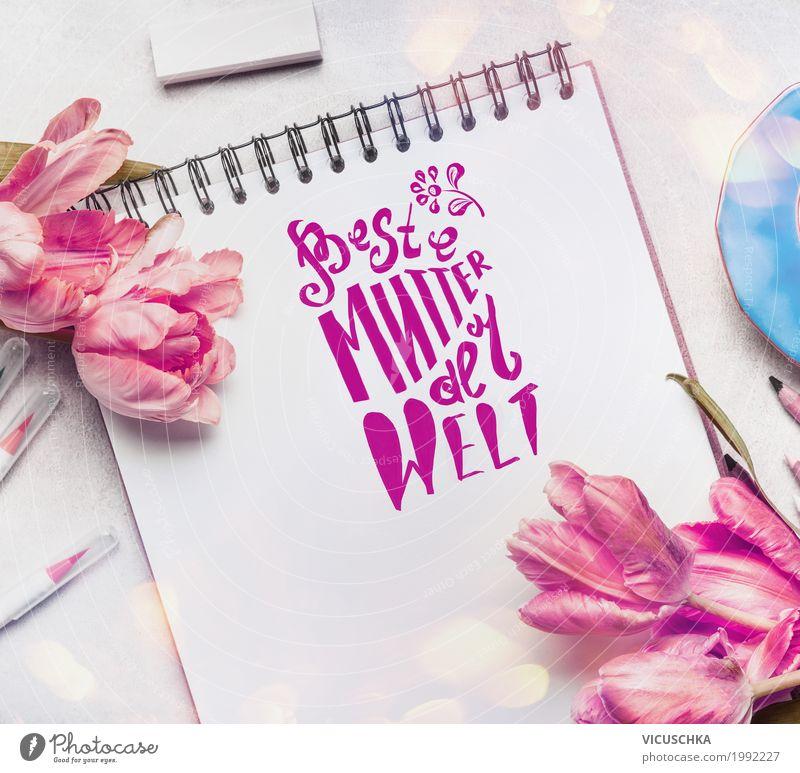 Muttertag Grußkarte mit Text und Tulpen Stil Design Dekoration & Verzierung Feste & Feiern Liebe rosa Tradition Symbole & Metaphern Lettering Sketchbook Tisch
