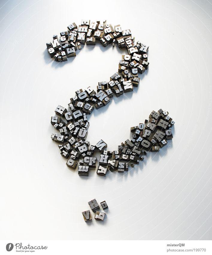 That's the Question. Kunst Design Studium Ordnung Bildung ästhetisch Zukunft Buchstaben Zeichen abstrakt Denken Symbole & Metaphern Typographie viele Fragen