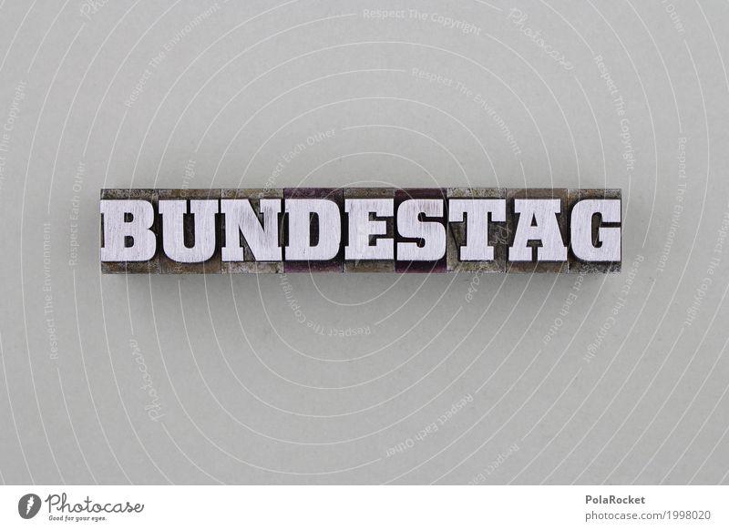#AS# Bundestag Kunst Politik & Staat Bundestagswahlen Wahlen grau Drucker Metall Buchstaben Politiker Bundesland Bundeskanzler Bundeskanzler Amt Farbfoto