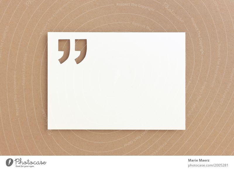 Zitat Stil lesen schreiben einfach elegant Neugier braun Weisheit Wissen Hintergrundbild Muster Template Redewendung zitieren Quote Anführungszeichen