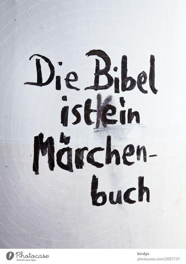 Frohe Ostern allesamt ! Kindererziehung Schriftzeichen Graffiti sprechen authentisch grau schwarz weiß Gefühle Unglaube Misstrauen Neid Verachtung Enttäuschung