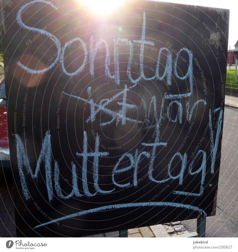 Vorwurf vom Blumenhändler Feste & Feiern Muttertag Schriftzeichen Schilder & Markierungen Werbung Erinnerung erinnern vergessen bedauerlich Tafel Kreide