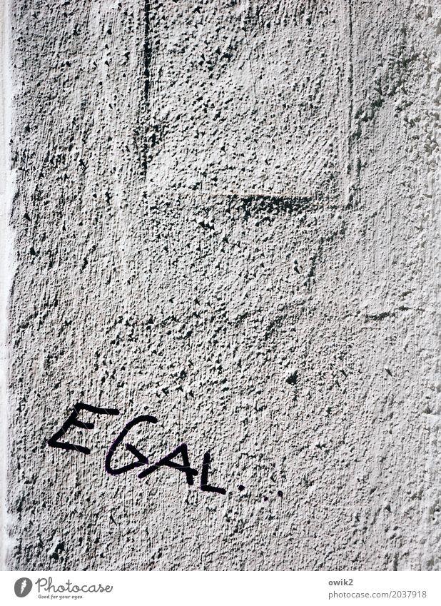 Sowieso Wand Mauer Fassade Schriftzeichen Putz Frustration rau Enttäuschung Erfahrung Ärger Entschlossenheit sparsam gereizt Subkultur trotzig Feindseligkeit