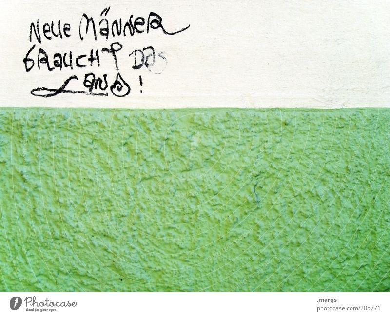 Ansage Mann grün weiß Wand Graffiti Mauer Fassade Schriftzeichen Lifestyle Wandel & Veränderung Zukunft Kommunizieren Gesellschaft (Soziologie) Inspiration Wunsch Konkurrenz