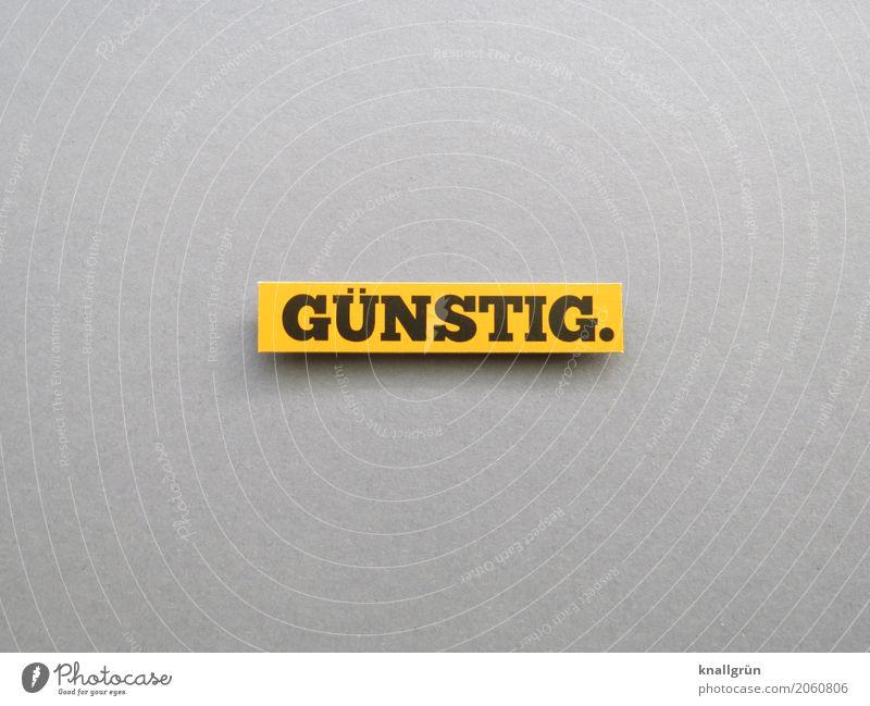 GÜNSTIG. Schriftzeichen Schilder & Markierungen Kommunizieren Billig gelb grau schwarz Gefühle Stimmung Glück Zufriedenheit Lebensfreude Begeisterung