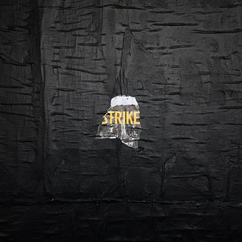 strike... Mauer Wand Schriftzeichen Graffiti Stadt gelb schwarz Entschlossenheit Problemlösung Macht Moral Perspektive Politik & Staat protestieren planen