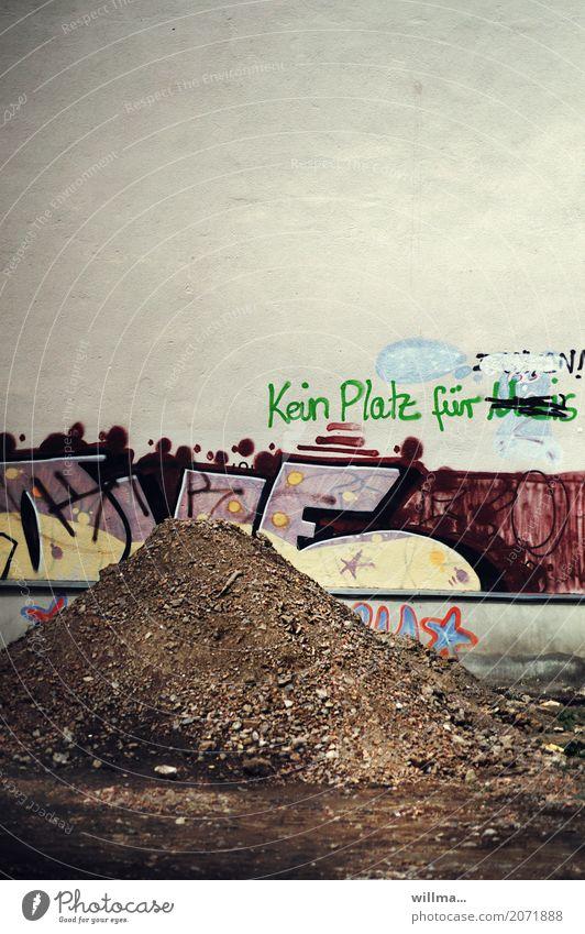 Kein Platz für Dreck kein Platz kein Platz für Subkultur Hauswand Schriftzeichen Graffiti Ablehnung Politik & Staat protestieren rebellieren Verbote Faschist
