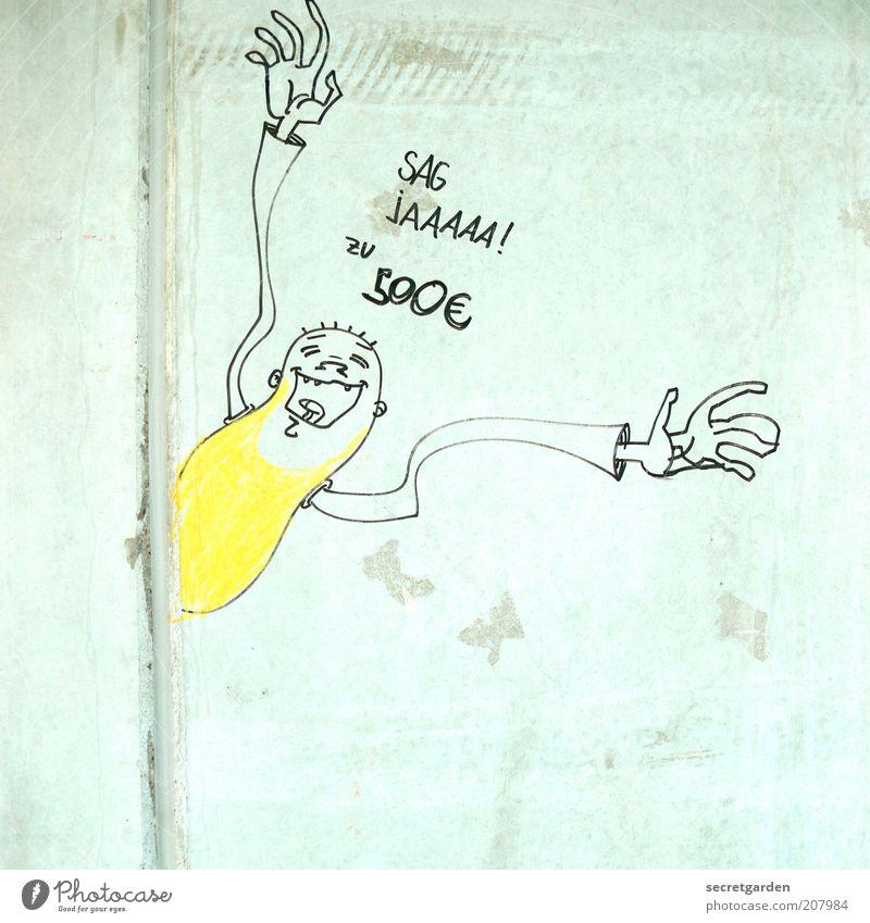 [H 10.1] 500 € gefällig? Mensch Mann weiß gelb Wand Gefühle Mauer Graffiti Erwachsene Geld Beton Fassade Schriftzeichen Ziffern & Zahlen Euro Kultur