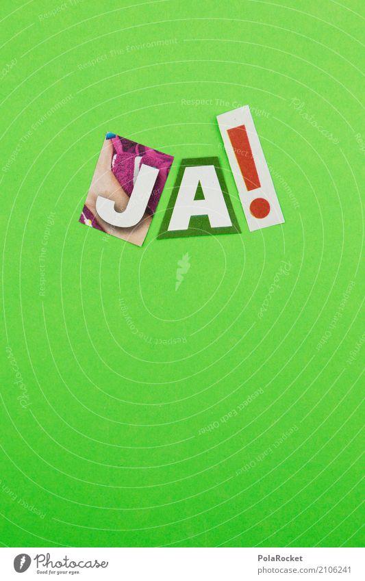 #AS# JA! Kunst Kunstwerk ästhetisch grün Ja positiv Aussage aussagekräftig abgestimmt Wahlen wählen Wahlkampf Ausruf Ausrufezeichen Farbfoto mehrfarbig