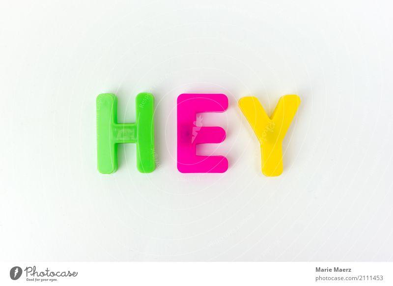 Hey Freude sprechen Design Kommunizieren Beginn einfach Buchstaben Postkarte Typographie Gruß vorstellen