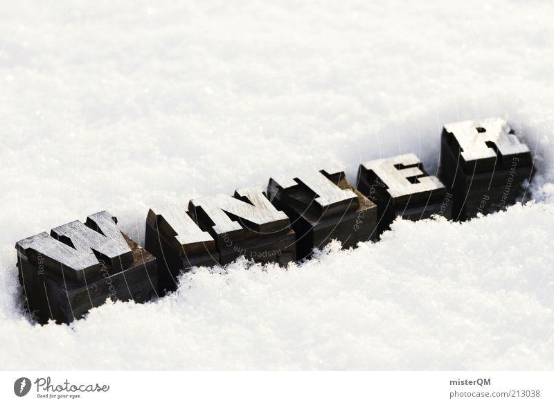 W.I.N.T.E.R. weiß Winter kalt Schnee Wetter Schilder & Markierungen Frost Buchstaben Schlagwort Jahreszeiten Typographie Dezember Detailaufnahme Großbuchstabe