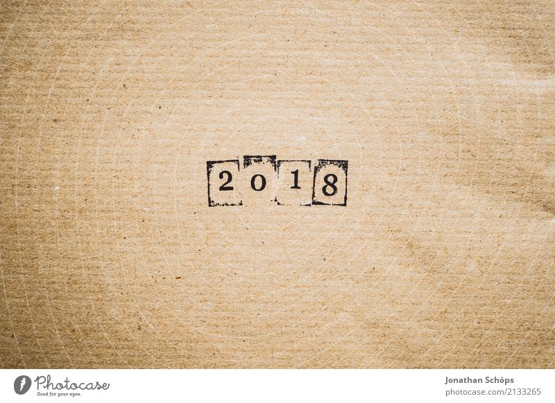 2018 Hintergrundbild braun Zukunft Papier einfach Ziffern & Zahlen Ziel neu Zukunftsangst Typographie Silvester u. Neujahr Jahr Text Stempel minimalistisch