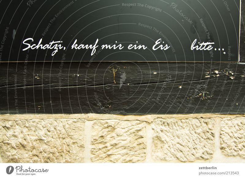 Schatzi, kauf mir ein Eis bitte... Sommer Holz Stein Speiseeis Schriftzeichen Dach Wunsch schreiben Zeichen Backstein lecker Süßwaren Lebensmittel Tafel