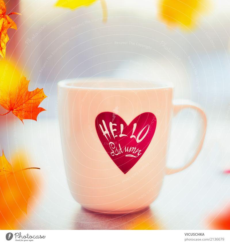 Tasse mit Text Halle Herbst Getränk Heißgetränk Kakao Kaffee Tee Stil Design Natur Schönes Wetter Blatt gelb September Hello Autumn Farbfoto Außenaufnahme