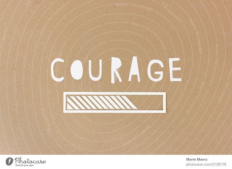 Courage loading - Ladebalken aus Papier Business Karriere Erfolg modern positiv braun Kraft Willensstärke Mut Fortschritt Wachstum Wandel & Veränderung Ziel
