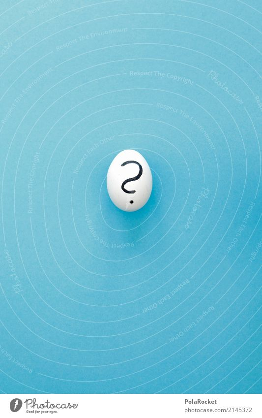 #AS# Ei? Kunst ästhetisch Fragen Fragezeichen Fragebogen Sinn Sinnbild Beginn Skandal einzigartig geheimnisvoll blau Inhalt Inhaltsangabe Kreativität Idee