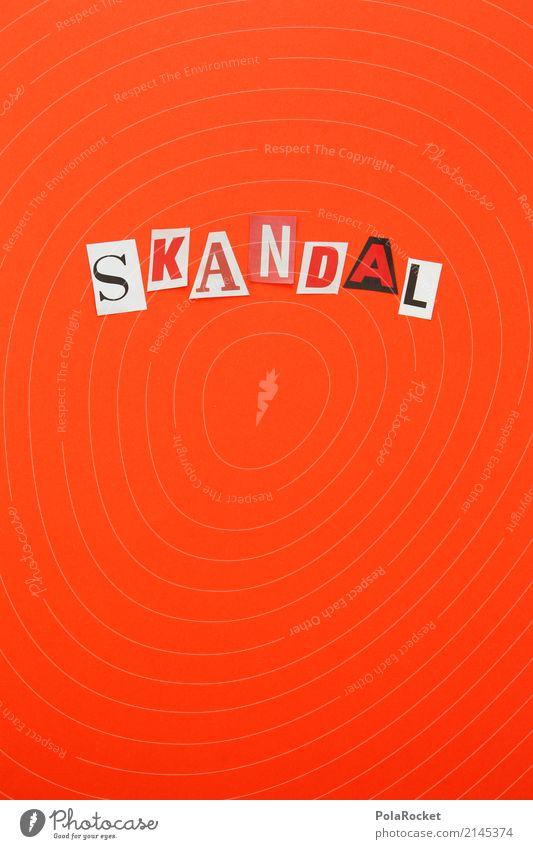 #AS# SKANDAL Kunst ästhetisch Skandal rot Aggression Buchstaben Farbfoto mehrfarbig Innenaufnahme Studioaufnahme Nahaufnahme Detailaufnahme Experiment abstrakt