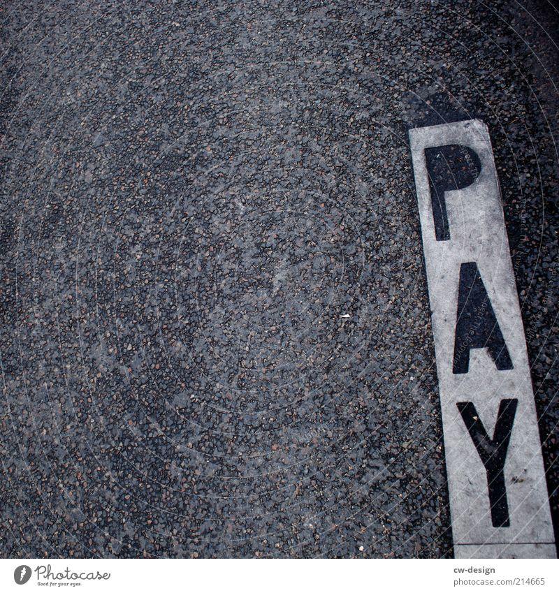 ZAHLTAG Menschenleer Mauer Wand Fassade Straße Wege & Pfade Stein Beton Zeichen Schriftzeichen Schilder & Markierungen Hinweisschild Warnschild grau weiß