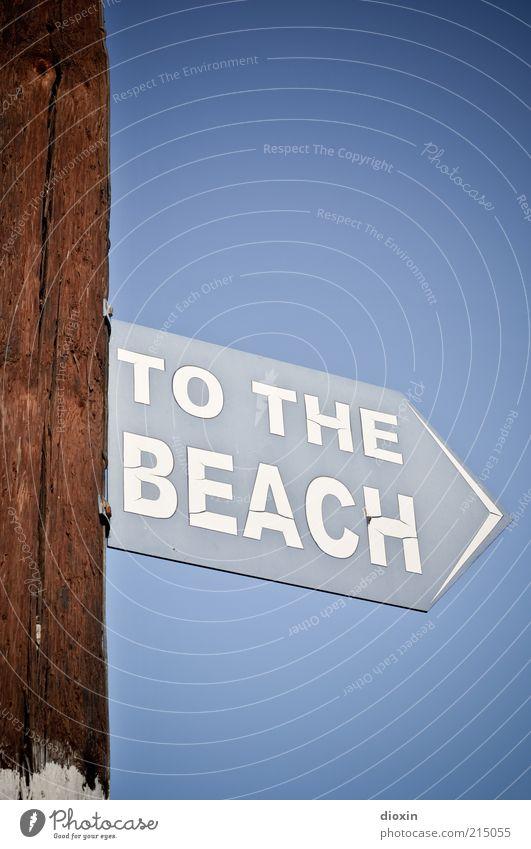 Let´s go Himmel weiß blau Sommer Strand Ferien & Urlaub & Reisen braun Wetter Schilder & Markierungen Ausflug Tourismus Schriftzeichen Schwimmen & Baden Pfeil Richtung Hinweisschild