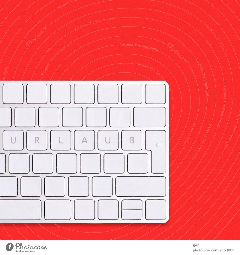 URLAUB auf Tastatur / Rot Ferien & Urlaub & Reisen Sommer weiß rot Erholung ruhig Gesundheit Tourismus Arbeit & Erwerbstätigkeit Freizeit & Hobby Zufriedenheit