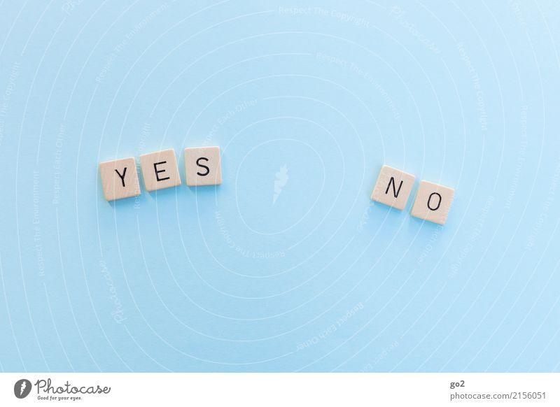 Yes / No Schriftzeichen wählen Kommunizieren einfach blau Zukunftsangst Gesellschaft (Soziologie) Zufriedenheit Konkurrenz Problemlösung Perspektive planen
