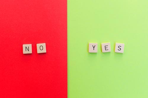 No / Yes Schriftzeichen Kommunizieren einfach positiv grün rot Zufriedenheit Gesellschaft (Soziologie) Konkurrenz Problemlösung Optimismus Ordnung Perspektive