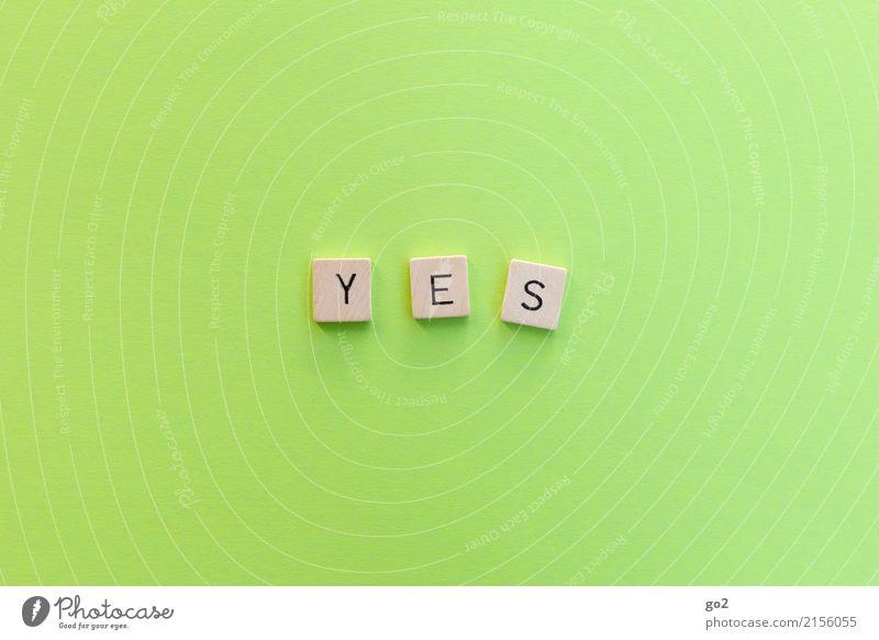 Yes Spielen Hochzeit Schriftzeichen Hinweisschild Warnschild Kommunizieren einfach positiv grün Zufriedenheit Optimismus Erfolg Kraft Willensstärke Beginn