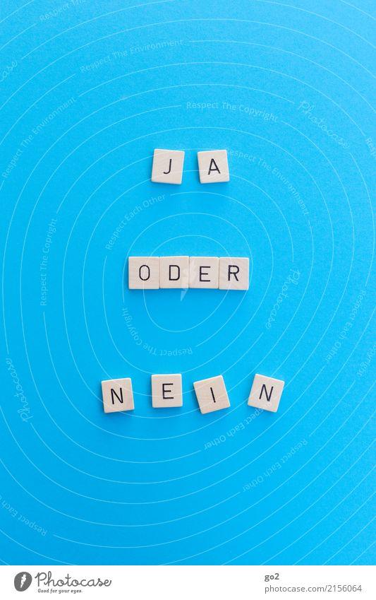 Ja oder Nein Spielen Schriftzeichen wählen einfach blau Optimismus Erfolg Willensstärke Mut Tatkraft Beginn Zufriedenheit Partnerschaft Entschlossenheit