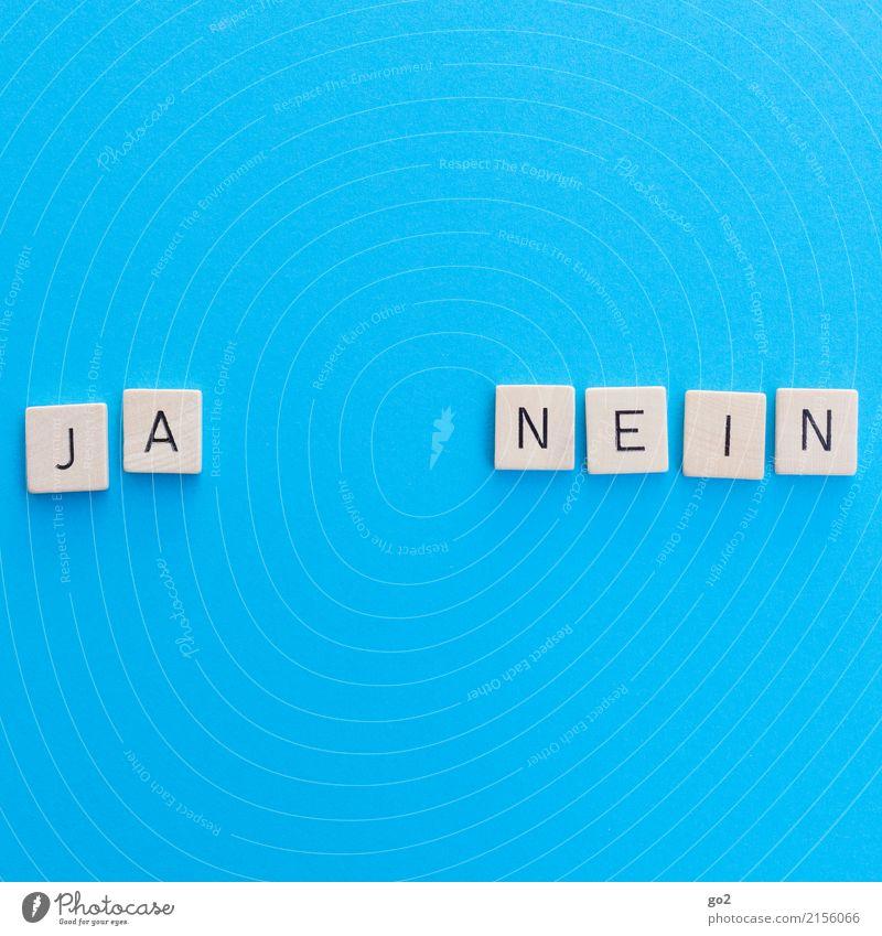 Ja / Nein Spielen Schriftzeichen wählen einfach blau Zufriedenheit Problemlösung Ordnung planen stagnierend Konflikt & Streit Termin & Datum