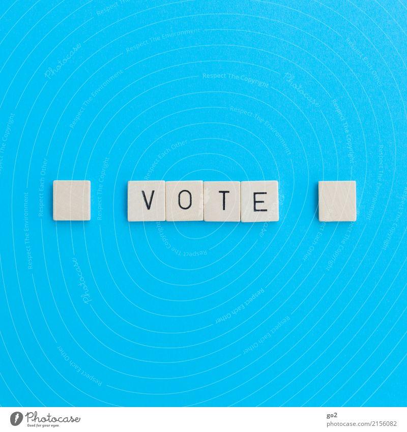 Vote blau weiß Zufriedenheit Schriftzeichen Ordnung Beginn Perspektive Zukunft einzigartig einfach Wandel & Veränderung Zeichen planen Macht Ziel wählen