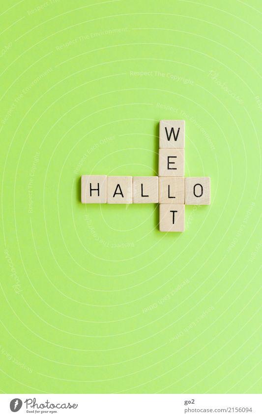 Hallo Welt Ferien & Urlaub & Reisen grün Freude Ferne Glück Spielen Tourismus Freiheit Erde Ausflug Zufriedenheit wandern Schriftzeichen Kommunizieren Kraft