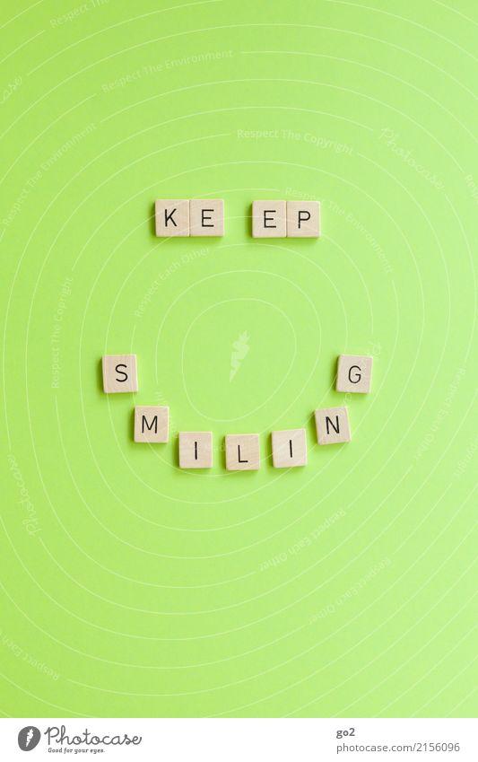Keep Smiling grün Freude Gefühle lachen Glück Party Feste & Feiern Zufriedenheit Schriftzeichen Kreativität Geburtstag Lächeln Fröhlichkeit Lebensfreude Idee