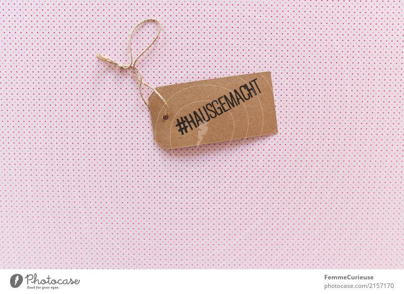 Hausgemacht (01) Schriftzeichen Schilder & Markierungen Design gepunktet selbstgemacht machen Karton Papier Schnur rosa Hashtag # Hinweis weiß Farbfoto