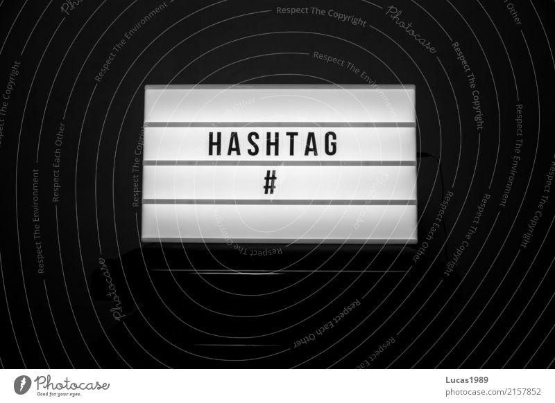 #hashtag raute Jugendliche schwarz weiß leuchten Lampe Anzeige Internet Wort modern Jugendsprache Kategorie Kommunikationsmittel Telekommunikation