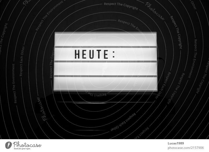 Heute: Lampe leuchten Buchstaben Werbung Kalender Veranstaltung Konzert Leuchtreklame Kino Termin & Datum Gegenwart Anzeige Leuchtbuchstabe Werbeschild Inserat