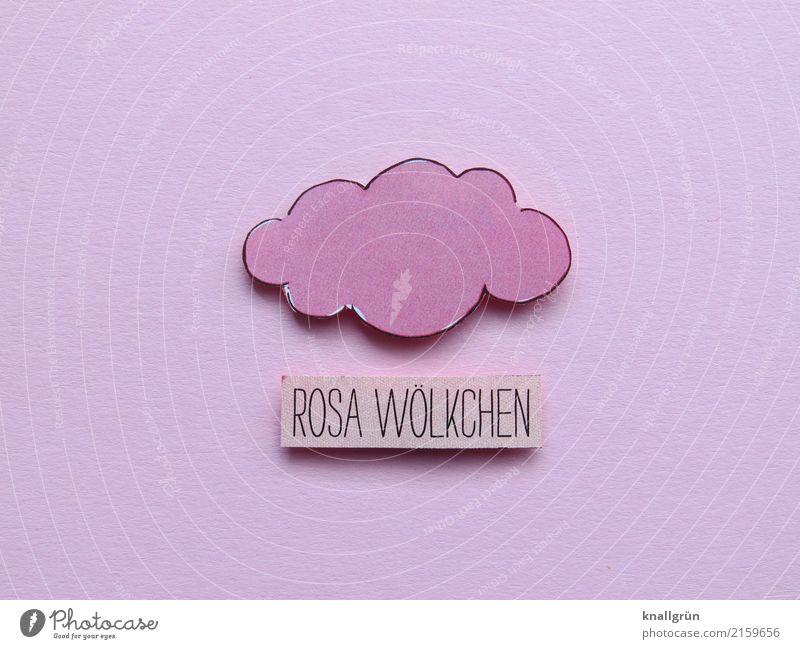 ROSA WÖLKCHEN Zeichen Schriftzeichen Schilder & Markierungen Kommunizieren Fröhlichkeit rosa schwarz Gefühle Freude Sympathie Zusammensein Liebe Verliebtheit