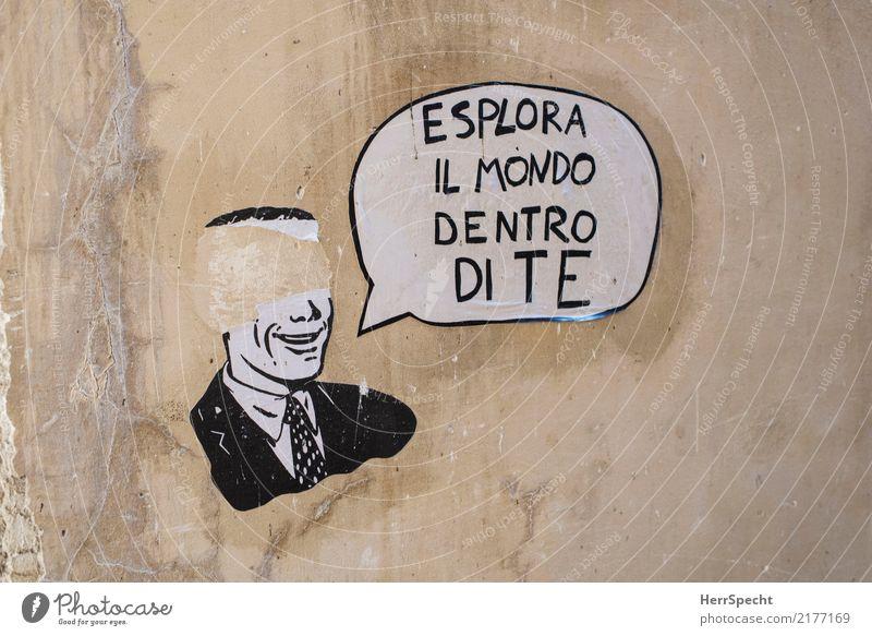 Erkunde die Welt in dir Mauer Wand Schriftzeichen Graffiti Stadt braun Straßenkunst Sprechblase Italienisch Erde entdecken Innenwelt Kopf kleben gezeichnet