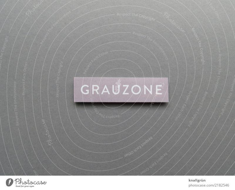 GRAUZONE weiß grau Schriftzeichen Kommunizieren Schilder & Markierungen eckig unklar
