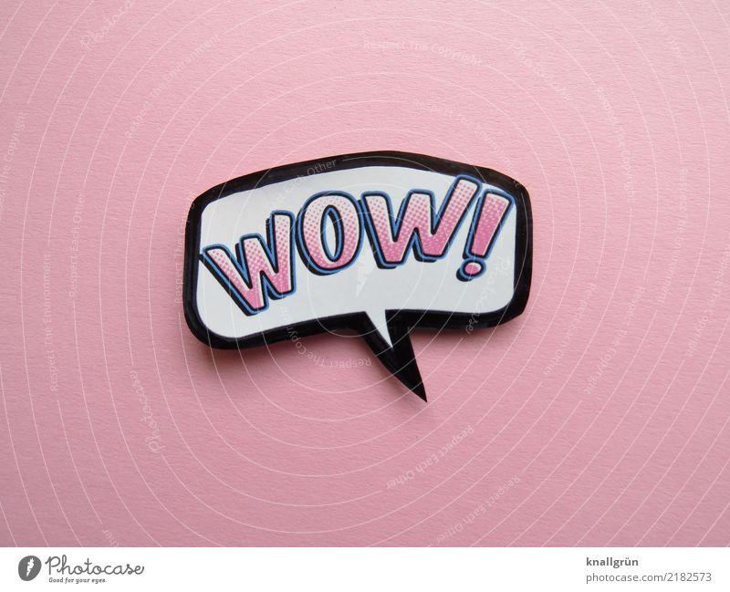 WOW! weiß Freude schwarz Gefühle rosa Schriftzeichen Kommunizieren Schilder & Markierungen Lebensfreude Überraschung Begeisterung Comic Sprechblase