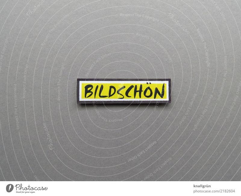 BILDSCHÖN Schriftzeichen Schilder & Markierungen Kommunizieren eckig schön gelb grau schwarz Gefühle Freude Begeisterung Interesse Kreativität Kunst bildschön