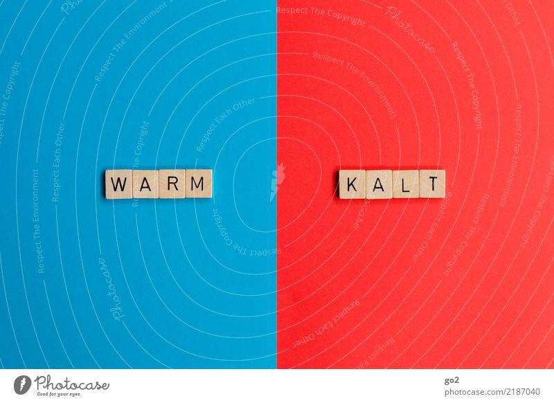 Warm / Kalt blau rot Wärme kalt Spielen Schriftzeichen Klima Wandel & Veränderung Konflikt & Streit Irritation Sinnesorgane Trennung Gegenteil unlogisch
