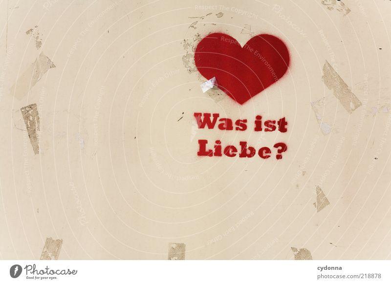 Bitte spontan antworten! rot Liebe Graffiti Leben Gefühle Glück Stil träumen Kunst Zufriedenheit Herz Schriftzeichen Lifestyle Kommunizieren Wunsch einzigartig